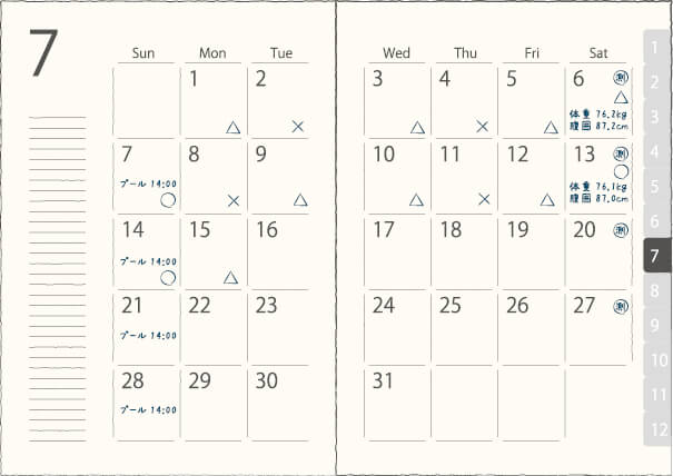 手帳やカレンダーなどに、体重と腹囲の測定日、測定値を記入しよう。食事と運動の両方ができた日は○、片方ができた日を△、どちらもできなかった日を×と記録しておくのもよい。